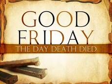 Good Friday The Day Death Died