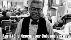 April 18 is Newspaper Columnists Day