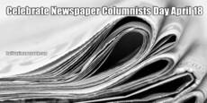 Celebrate Newspaper Columnists Day April 18