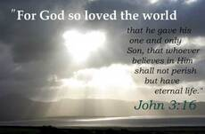 For so God so loved the world