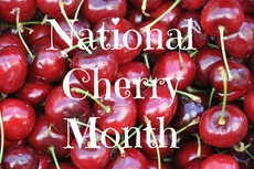 National Cherry Month