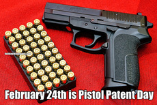 February 24th is Pistol Patent Day