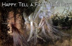 Happy Tell a Fairy Tale Day