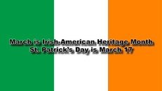 March is Irish-American Heritage Month