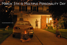 March 5th is Multiple Personality Day
