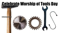 Celebrate Worship of Tools Day