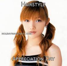 Hairstyle Appreciation Day
