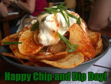 Happy Chip and Dip Day!