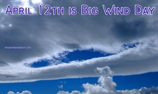 April 12th is Big Wind Day