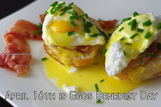 April 16th is Eggs Benedict Day