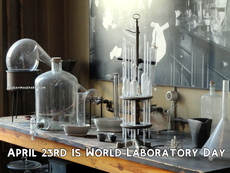 April 23rd is World Laboratory Day