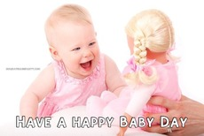 Have a happy Baby Day