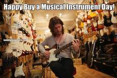 Happy Buy a Musical Instrument Day!