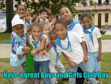 Have a great Boys and Girls Club Day