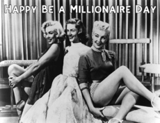 Happy Be a Millionaire Day