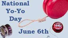 National Yo-Yo Day June 6th