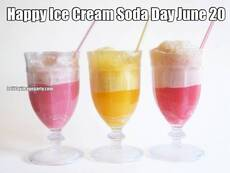 Happy Ice Cream Soda Day June 20