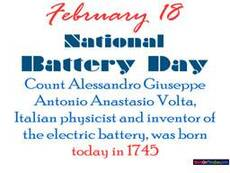 February 18 National Battery Day