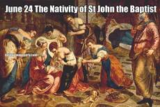June 24 The Nativity of St John the Baptist