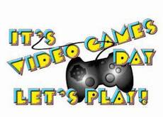 It's Video Games Day. Let's play!
