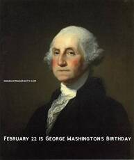February 22 is George Washington's Birthday