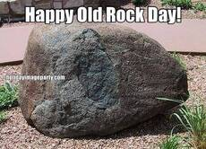 Happy Old Rock Day!