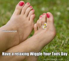 Have a relaxing Wiggle Your Toes Day