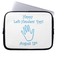 Happy Left Handers' Day August 13th