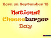 Search national cheeseburger day